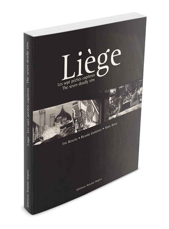 Liège, les 7 péchés capiteux Eric Renette, Ricardo Gutièrrez et Alain Boos
